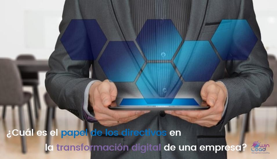 Winlead papel de los directivos en la transformacion digital