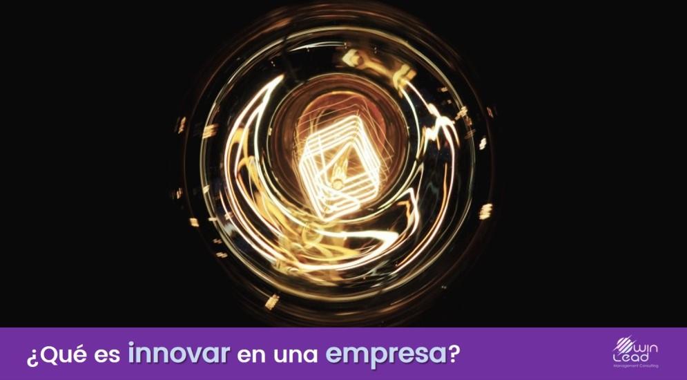 Qué es innovar en una empresa