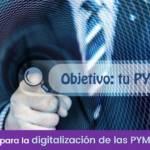 7 objetivos para la digitalización de las PYMES en 2018