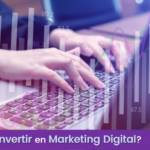¿Por qué tu empresa necesita un presupuesto para Marketing Digital?