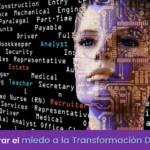 Cómo superar el miedo a la Transformación Digital en las empresas